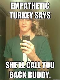 Turkish Meme Movie - the 25 best turkey meme ideas on pinterest funny turkey memes