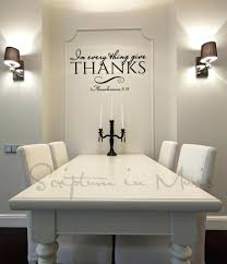 wall decor in every thing give thanks dining room or kitchen in every thing give thanks dining room or kitchen vinyl decal kitchen wall decorationskitchen wall decorating