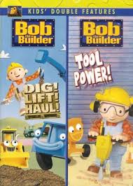 bob builder dig lift haul tool power double features