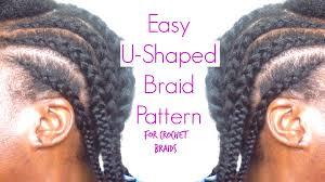 easy u shaped braidpattern for crochetbraids youtube