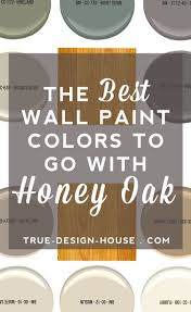 the best wall paint colors to go with honey oak wall paint