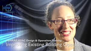 ashrae hvac design u0026 operations training improving existing