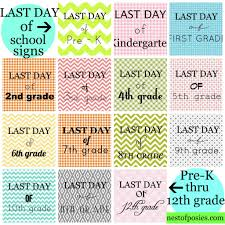 last day of signs free printable prek 12th grade nest