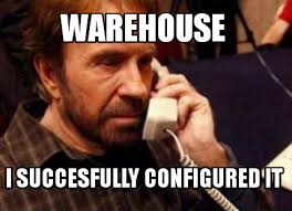 Warehouse Meme - meme creator warehouse i succesfully configured it meme generator