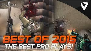 cs go best of 2015 the best pro plays youtube