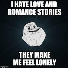 Feeling Lonely Memes - forever alone meme imgflip