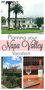 planning your napa valley vacation the cards we drew