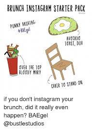 Bloody Mary Meme - brunch instagram starter pack punny hashtag baegel avocado toast