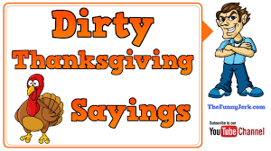 thanksgiving riddles and jokes thanksgiving jokes 10 things that sound dirty at thanksgiving but