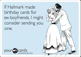 funny birthday cards ex boyfriend