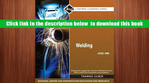audiobook welding level 1 trainee guide pearson custom library