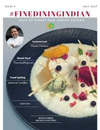 magasine cuisine dining indian magazine july issue read and