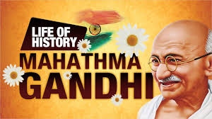 biography of mahatma gandhi summary life history of mahatma gandhi in english mahatma gandhi life