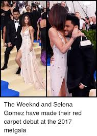 Selena Gomez Memes - n the weeknd and selena gomez have made their red carpet debut at