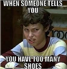 Sneakerhead Meme - sneakerhead humor shoes just for kicks pinterest humour