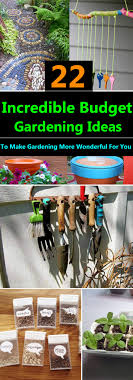 Small Gardens Ideas On A Budget 22 Budget Gardening Ideas Garden Ideas On A Budget