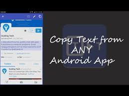 copy and paste android how to copy paste unselectable text from any android app