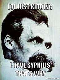 Nietzsche Meme - 60 philosophy memes for you lovers of wisdom