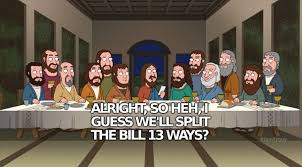 Last Supper Meme - pic 1 stewie visits the last supper meme guy