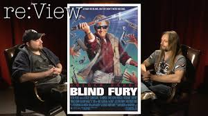 Rutger Hauer Blind Fury Blind Fury Re View Youtube