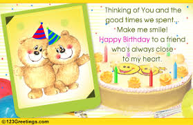 friendship birthday cards our good times together free for your