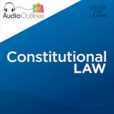 audiooutlines constitutional law outline