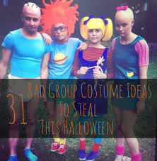 Halloween Costume 31 Rad Group Costume Ideas Steal Halloween