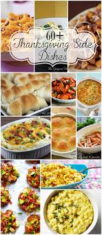 60 thanksgiving sides veggies potatoes and rolls for