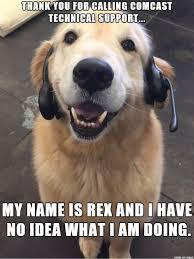 Comcast Meme - comcast dog has no idea what he s doing meme dog and memes