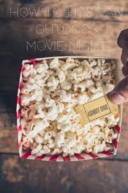 how to host an outdoor movie night momtrends