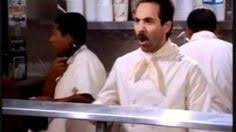 Soup Nazi Meme - the soup nazi george this line is huge jerry it s like this