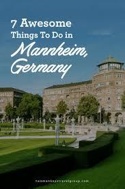 Mannheim Germany Map by Best 20 Mannheim Ideas On Pinterest