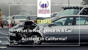 what is negligence in a car accident in california