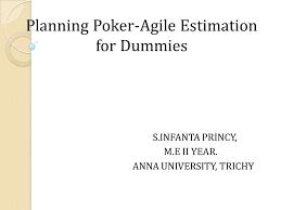planning poker agile estimation for dummies s infanta princy m e