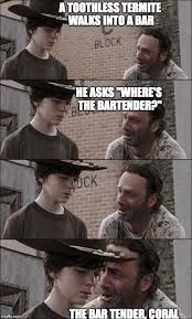 Coral Meme - a walking dead coral meme that my dad made walking dead coral