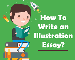 how to write an illustration essay handmadewritings blog