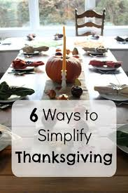 6 ways to simplify thanksgiving