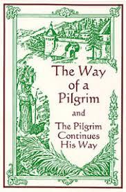 the way of the pilgrim prayer of the heart prayer unceasing rosa mundi