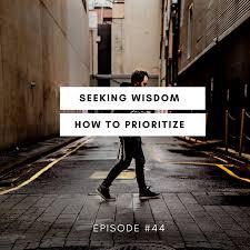 Seeking Text Episode 44 How To Prioritize Seeking Wisdom By Drift