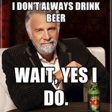 Beer Meme - 8 beer memes for national beer day to get you ready to celebrate