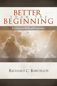 better than the beginning creation in biblical perspective