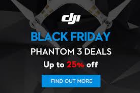 amazon black friday dji phantom black friday u0026 cyber monday drone deals nextwavetech