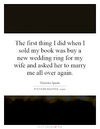 wedding quotes nicholas sparks wedding ring quotes sayings wedding ring picture quotes