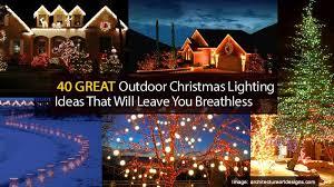 christmas lights ideas 2017 outdoor christmas lights ideas christmas decor inspirations
