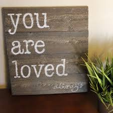 you are loved sign you are loved wood sign nursery decor