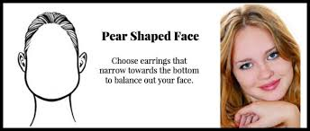 haircut for pear shaped face how to select earrings for your face shape headcovers