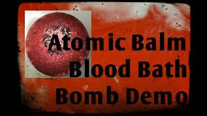 atomic balm blood bathbomb demo youtube