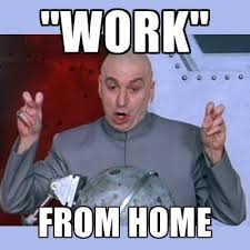 Working From Home Meme - working from home expectations vs reality entry revel