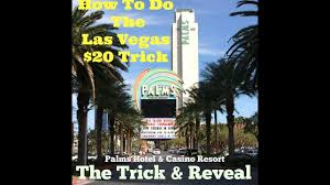 5 Dollar Haircut Las Vegas How To Do The Las Vegas 20 Trick Palms Hotel And Casino Youtube