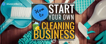 how to start your own cleaning business invoiceberry blog